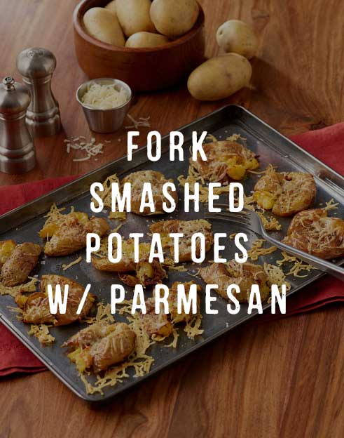 FORK SMASHED POTATOES WITH PARMESAN